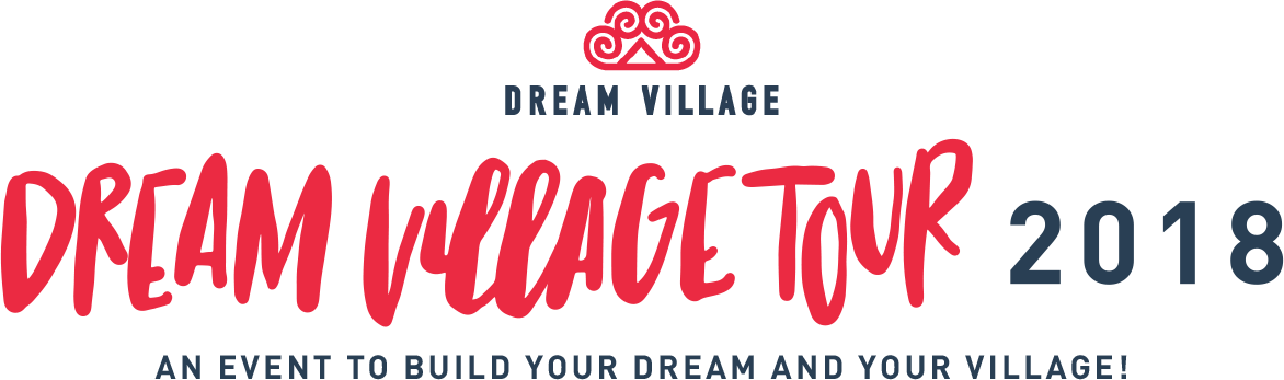 Dream Village Tour